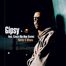 CD GIPSY feat. CZECH HIP-HOP SCENE: Rýmy a Blues